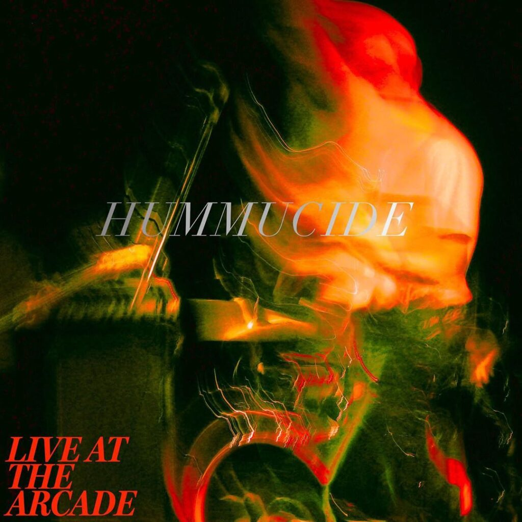 Live at the Arcade, the debut live EP from Hummucide. Released Friday, April 3rd 2020. Recorded & mixed live by Simon Blackwell at The Performance Arcade in Wellington, New Zealand on Sunday, February 23rd 2020. Mastered by Simon Blackwell at Matrix Digital.